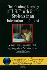 Reading Literacy of U.S. Fourth-Grade Students in an International Context - Justin Baer