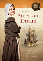 American Dream : The New World, Colonial Times, and Hints of Revolution - Colleen L. Reece