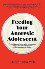 Feeding your anorexia adolescent