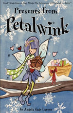 Presents from Petalwink - Angela Sage Larsen