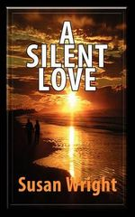 A Silent Love - Susan Wright