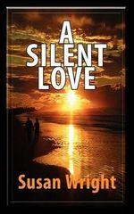A Silent Love - Susan Wright