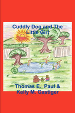Cuddly Dog and The Little Girl - Thomas E. Paul