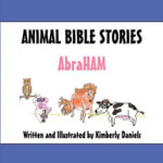 Animal Bible Stories - Abraham - Kimberly Daniels