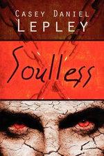 Soulless - Casey Daniel Lepley