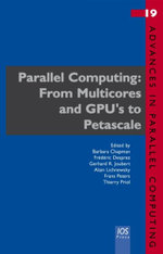 Parallel Computing : From Multicores and GPU's to Petascale