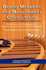 Board Members and Management Consultants : Redefining the Boundaries of Consulting and Corporate Governance - Pierre-Yves Gomez