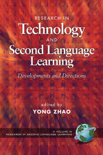 Research in Technology and Second Language Learning : Developments and Directions. Research in Second Language Learning.