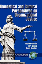 Theoretical and Cultural Perspectives on Organizational Justice - William B. Stanley