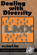 Dealing with Diversity : LMX Leadership: The Series.