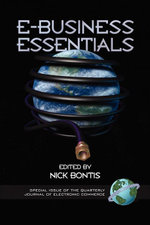 E-Business Essentials. Special Issue of the Quarterly Journal of Electronic Commerce. - Bontis Nick