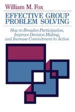 Effective Group Problem Solving - William M. Fox