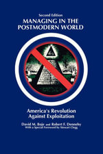 Managing in the Postmodern World : America's Revolution Against Exploitation 2nd Edition - David M. Boje