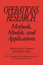 Operations Research : Methods, Models, and Applications. The IC2 Management and Management Science Series, Volume 7. - Jay E Aronson