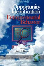 Opportunity Identification and Entrepreneurial Behavior. Research in Entrepreneurship and Management. - John, E Butler