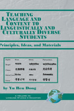 Teaching Language and Content to Linguistically and Culturally Diverse Students : Principals, Ideas, and Materials - Yu Ren Dong