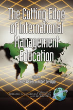 Cutting Edge of International Management Education, The. Research in Management Education and Development. - Charles Wankel
