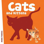 Cats and Kittens - Anita Ganeri