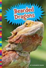 Bearded Dragons - Elizabeth Raum