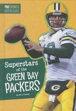 Superstars of the Green Bay Packers : Pro Sports Superstars - M J Cosson