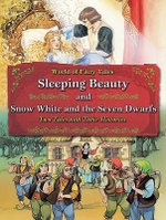 Sleeping Beauty and Snow White and the Seven Dwarfs : Two Tales and Their Histories - Carron Brown