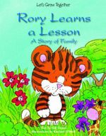 Rory Learns a Lesson : A Story of Family - Gill Davies