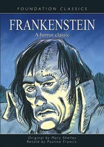 Frankenstein : A Horror Classic - Mary Wollstonecraft Shelley