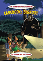 Casebook : Bigfoot - Justine Fontes