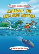 Casebook : The Loch Ness Monster - Justine Fontes