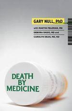 Death by Medicine - Gary Null