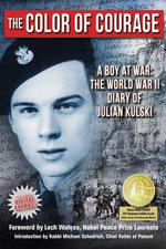 The Color of Courage : A Boy at War - Julian E. Kulski