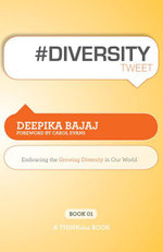 #Diversitytweet Book01 : Embracing the Growing Diversity in Our World - Deepika Bajaj