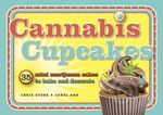 Cannabis Cupcakes : 35 Mini Marijuana Cakes to Bake and Decorate - Chris Stone