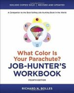 What Color is Your Parachute? Job-Hunter's Workbook - Richard N. Bolles
