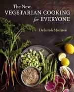 The New Vegetarian Cooking for Everyone - Deborah Madison