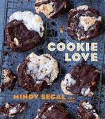 Cookie Love - Mindy Segal