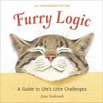 Furry Logic, 10th Anniversary Edition : A Guide to Life's Little Challenges - Jane Seabrook