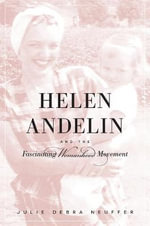 The Helen Andelin and the Fascinating Womanhood Movement - Julie Debra Neuffer