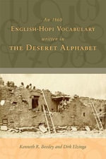 An 1860 English-Hopi Vocabulary Written in the Deseret Alphabet - Kenneth R Beesley