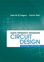 Radio Frequency Integrated Circuit Design, Second Edition - John W. M. Rogers