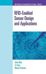 Rfid-Enabled Sensor Design and Applications - Amin Rida