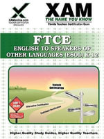 FTCE English to Speakers of Other Languages K-12 : XAM FTCE - Sharon Wynne