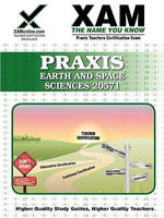 Praxis Earth and Space Sciences 0571 Teacher Certification Test Prep Study Guide : XAM PRAXIS - Sharon Wynne