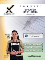 Praxis Spanish 0191, 0194 Teacher Certification Test Prep Study Guide : Tools for Active Learning - Sharon A Wynne