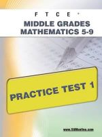 Ftce Middle Grades Math 5-9 Practice Test 1 : Teacher Certification - Sharon Wynne