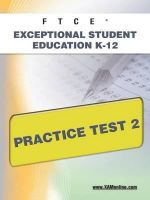 Ftce Exceptional Student Education K-12 Practice Test 2 - Sharon Wynne