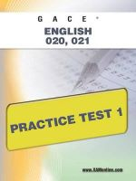 Gace English 020, 021 Practice Test 1 - Sharon Wynne