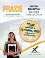 Praxis Special Education 0354/5354, 5383, 0543/5543 Book and Online - Sharon A Wynne