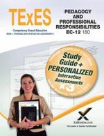 Texes Pedagogy and Professional Responsibilities EC-12 (160) Book and Online - Sharon A Wynne