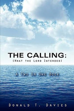 The Calling (What the Lord Intended) - Donald T Davies